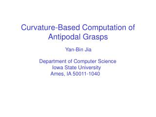 Curvature-Based Computation of Antipodal Grasps