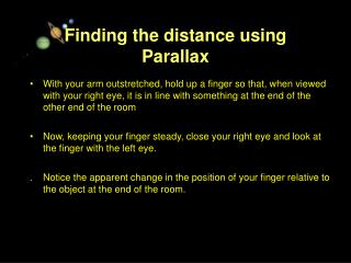Finding the distance using Parallax