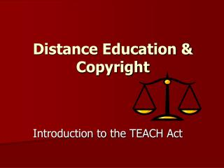 Distance Education & Copyright