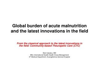 Global burden of acute malnutrition and the latest innovations in the field