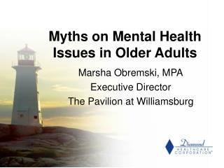 Myths on Mental Health Issues in Older Adults