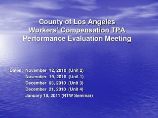 County of Los Angeles Workers' Compensation TPA Performance Evaluation Meeting