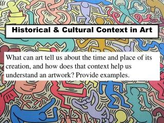 Historical & Cultural Context in Art