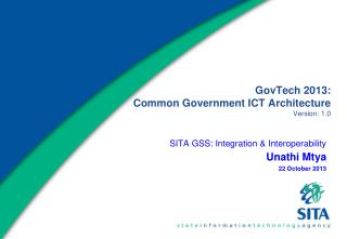 GovTech 2013:  Common Government ICT Architecture  Version: 1.0