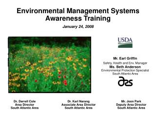 Environmental Management Systems Awareness Training January 24, 2008