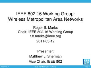 IEEE 802.16 Working Group: Wireless Metropolitan Area Networks