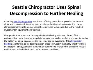 Seattle Chiropractor Uses Spinal Decompression to Further He