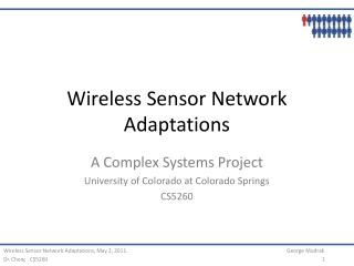 Wireless Sensor Network Adaptations