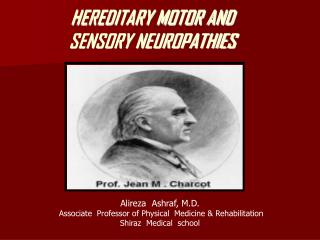 HEREDITARY MOTOR AND SENSORY NEUROPATHIES