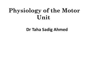 Physiology of the Motor Unit
