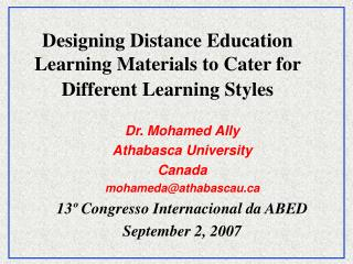 Designing Distance Education Learning Materials to Cater for Different Learning Styles