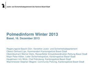 Polmedinform Winter 2013 Basel, 16. Dezember 2013