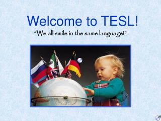 Welcome to TESL!