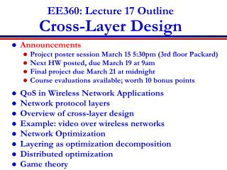 EE360: Lecture 17 Outline Cross-Layer Design