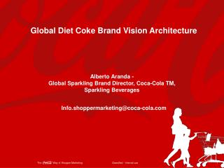 Global Diet Coke Brand Vision Architecture