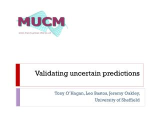 Validating uncertain predictions