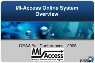 MI-Access Online System Overview