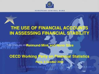 THE USE OF FINANCIAL ACCOUNTS IN ASSESSING FINANCIAL STABILITY