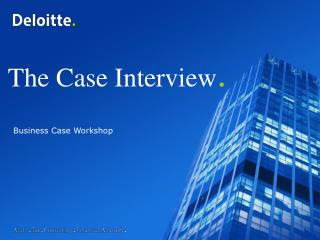 The Case Interview .