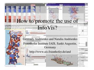 How to promote the use of InfoVis?