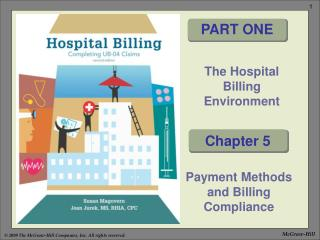 The Hospital Billing Environment