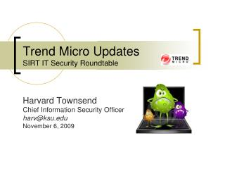 Trend Micro Updates SIRT IT Security Roundtable
