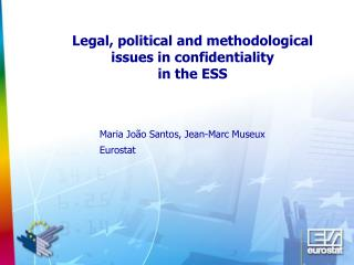 Legal, political and methodological issues in confidentiality in the ESS