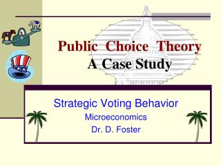 Public  Choice  Theory A Case Study