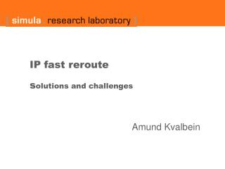IP fast reroute s olutions and challenges