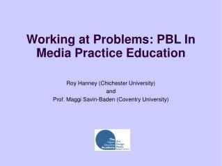 Working at Problems: PBL In Media Practice Education