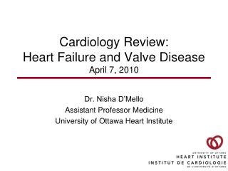 Cardiology Review: Heart Failure and Valve Disease April 7, 2010