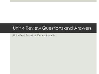 Unit 4 Review Questions and Answers