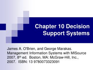 Chapter 10 Decision Support Systems