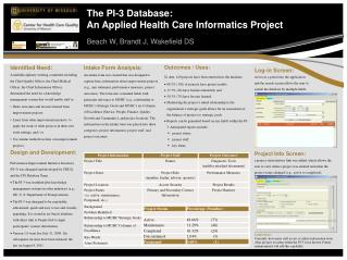 The PI-3 Database:  An  Applied Health Care Informatics Project