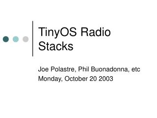 TinyOS Radio Stacks