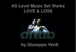 AS Level Music Set Works LOVE & LOSS