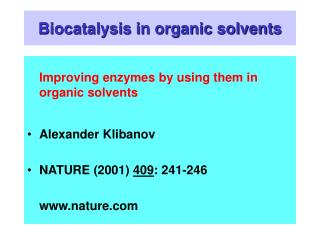 Biocatalysis in organic solvents