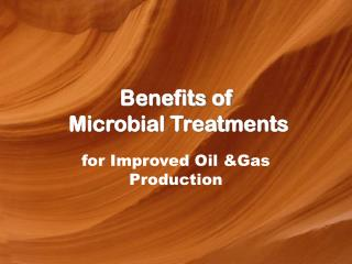 Benefits of  Microbial Treatments