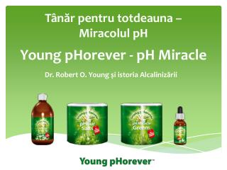 Young pHorever - pH Miracle