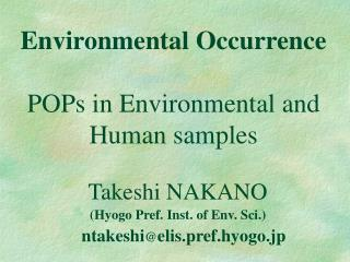 Environmental Occurrence  POPs in Environmental and Human samples