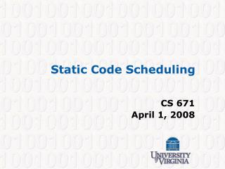 Static Code Scheduling