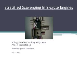 Stratified Scavenging In 2-cycle Engines