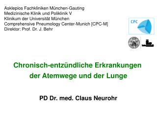 PD Dr. med. Claus Neurohr