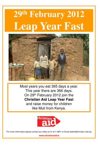 29 th  February 2012  Leap Year Fast