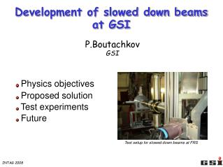 Development of slowed down beams at GSI