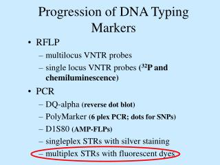 Progression of DNA Typing Markers