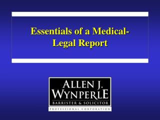 Essentials of a Medical-Legal Report