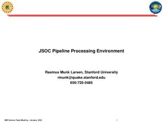 JSOC Pipeline Processing Environment