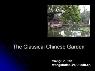 The Classical Chinese Garden