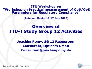 Overview of ITU-T Study Group 12 Activities